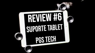 Review #1 - Suporte Tablet PGS Tech SIP 105 (Unboxing, Hands On)