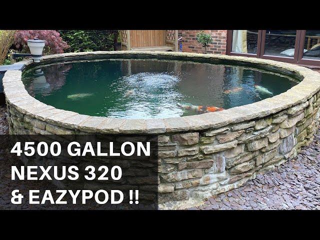 4500 Gallon Pond **Nexus 320 and EazyPod**