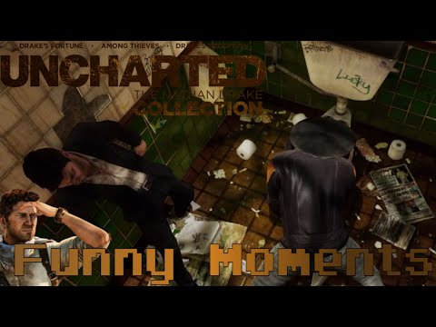 Uncharted The Nathan Drake Collection   Funny moments and Best
