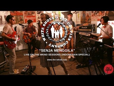 White Shoes & The Couples Company | Senja Menggila (live on The Wknd Sessions, #79)