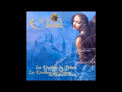Elend - Les Ténèbres du Dehors [Officium Tenebrarum pt.2] (full album)