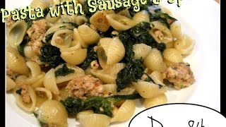 Pasta with Sausage & Spinach Recipe Food Challenge: DAY 84