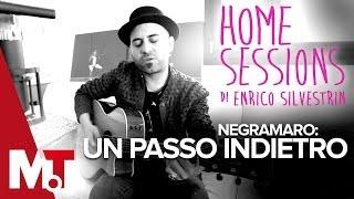 Home Sessions - Negramaro - Un Passo Indietro