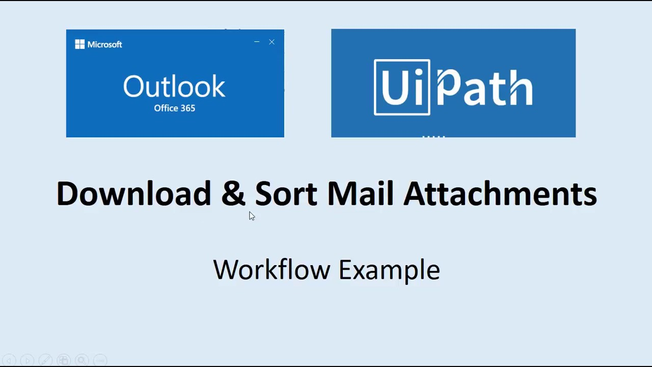 Download and Sort Mail Attachments using UiPath