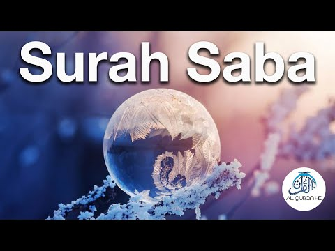 Surah Saba سورة سبأ - HEART MELTING RECITATION - English Translation