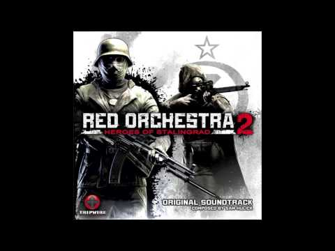 Red Orchestra 2: Heroes of Stalingrad OST