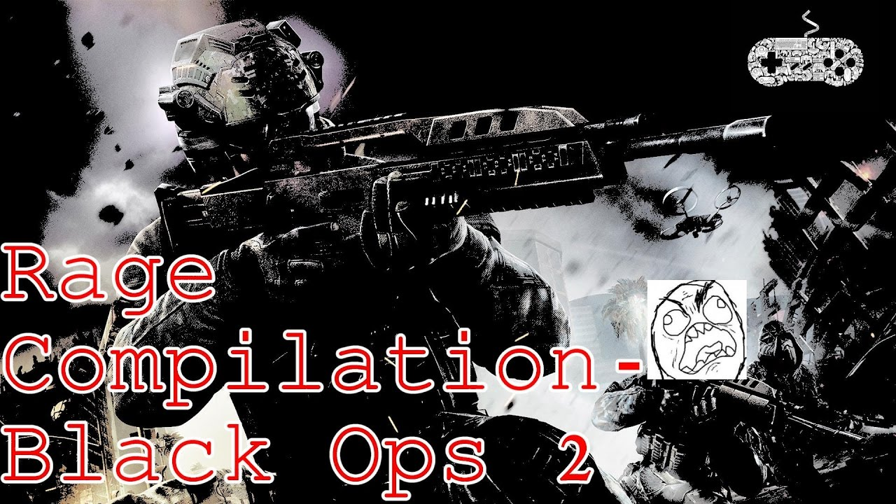 Black Ops 2 Rage Compilation