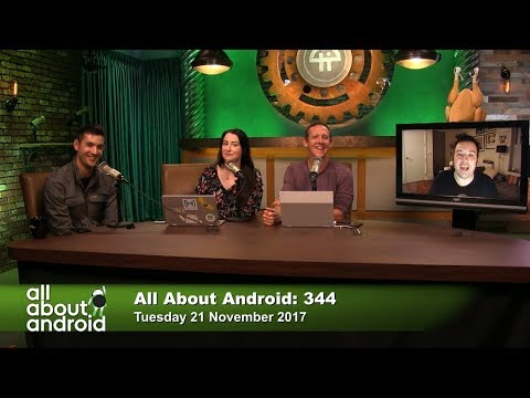 All About Android 344: Two Tall Guys and a Turkey