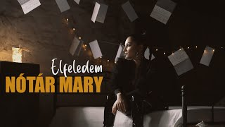 Nótár Mary-Elfeledem (Official Music Video)