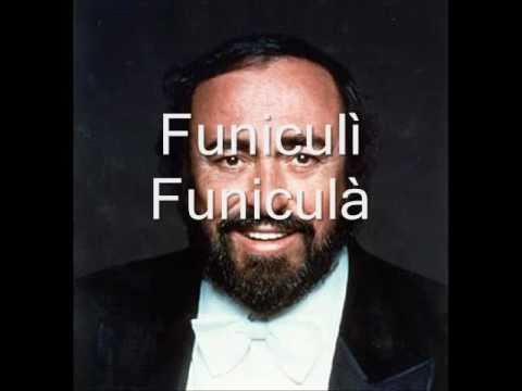 Luciano Pavarotti - Funiculì Funiculà
