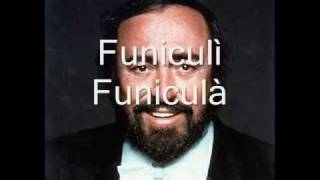 Download Video Luciano Pavarotti - Funiculì Funiculà MP3 3GP MP4