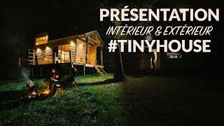 Présentation de notre TINY HOUSE (HOUSE TOUR)