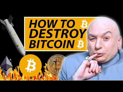 HOW TO DESTROY BITCOIN AND ALL CRYPTOCURRENCIES ONCE AND FOR ALL!!!!!