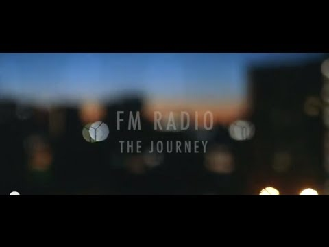 "FM Radio ""The Journey"" Official Music Video"
