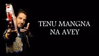 TENU MANGNA NA AVEY Gurdas Mann Punjabi song