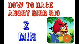 How To Hack Angry Birds Rio Without Root