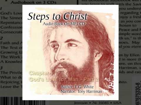 Steps to Christ - Chapter 1 - God's Love for Man - part 2