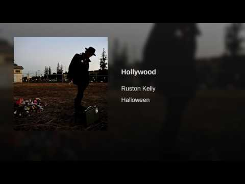 Ruston Kelly -  Hollywood lyrics From the Netflix series The Ranch