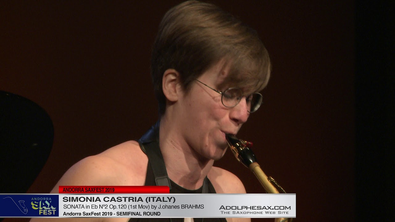 Andorra SaxFest 2019 Semifinal   Simona Castria   Sonata in Eb Nº2 by J  Brahms