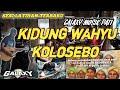 Kidung Wahyu Kolosebo - Latihan Galaxy Musik Terbaru
