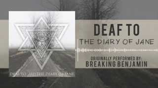 "Breaking Benjamin - ""The Diary of Jane"" Cover by Deaf To"
