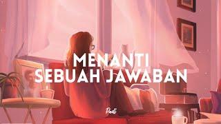 Download Lagu Padi - Menanti Sebuah Jawaban (Lyrics) mp3