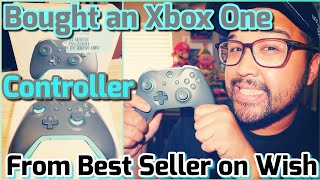 Bought Xbox Controller from Best Seller on Wish App (Best Deal for $32)