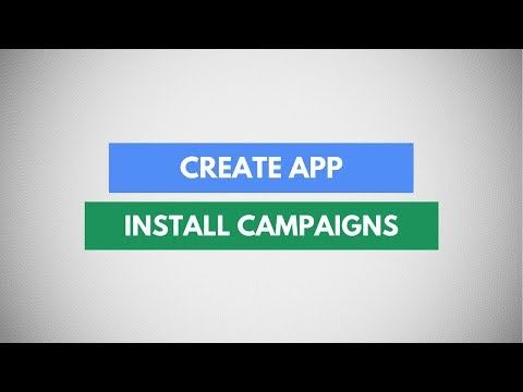 How To Create App Install Campaigns In Google Adwords | Increase Android Or IOS App Installs