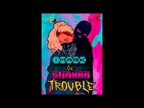 IMARK & SHANNA - TROUBLE (RAW VERSION) - PROD BY STAINLESS X ZBEATS - MAY 2018