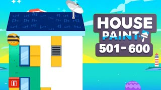 House Paint Walkthrough Level 501 - 600