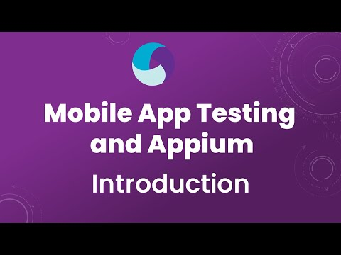 Appium Tutorial 1: Appium For Mobile App Testing   Introduction To Mobile Testing And Appium