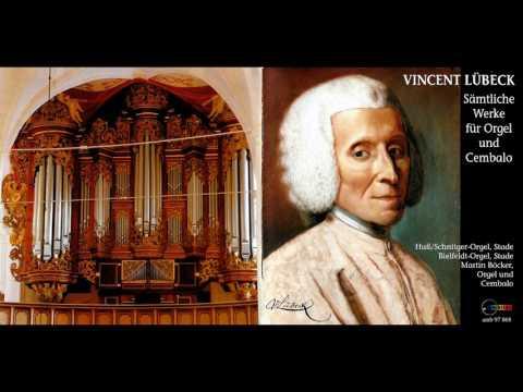 Vincent Lübeck - Works for Harpsichord & Organ, Martin Böcker