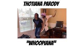 Whoopiana - Thotiana Parody