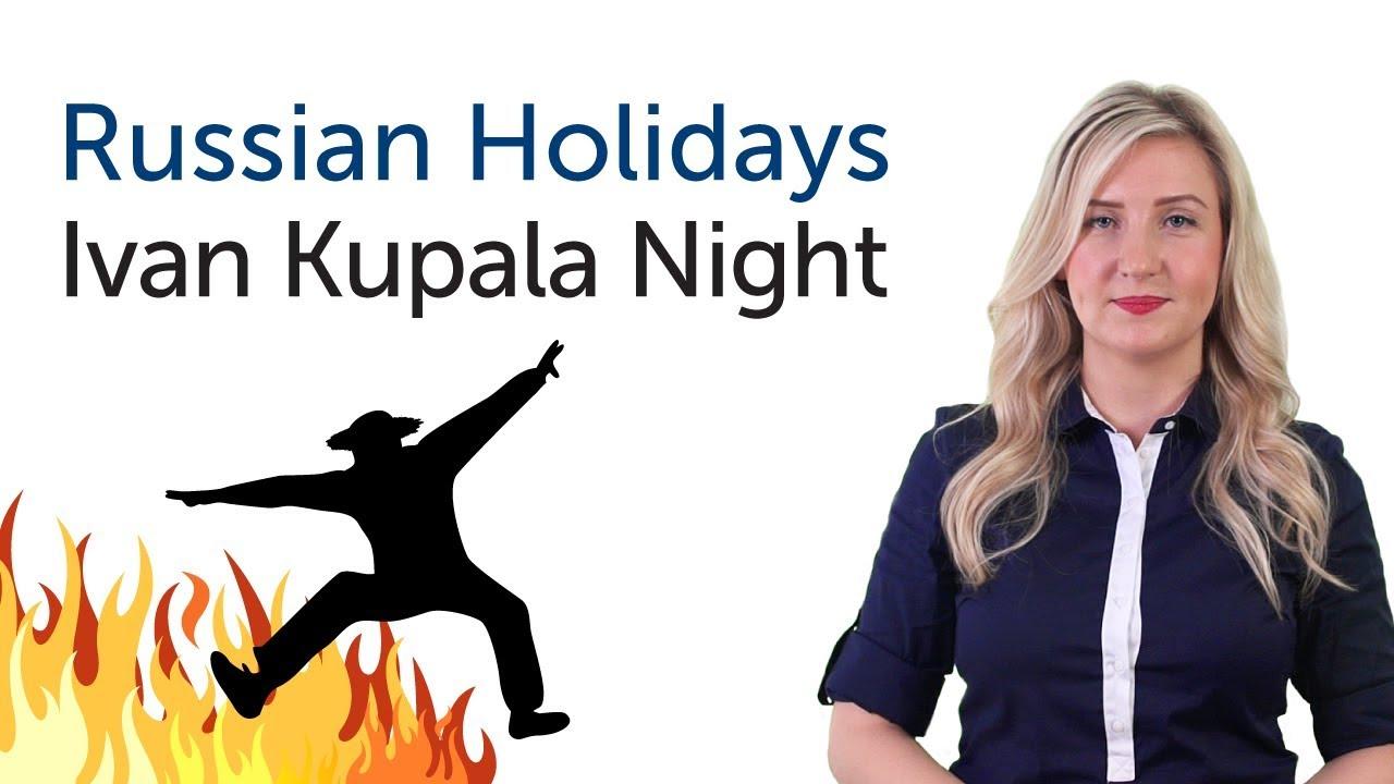 Learn Russian Holidays - Ivan Kupala Day