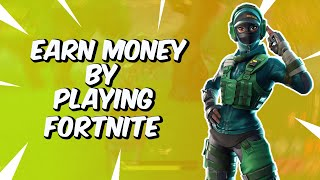 How To Earn Money From Fortnite