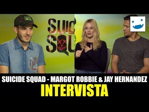 Suicide Squad: Margot Robbie e Jay Hernandez ci parlano di Harley Quinn e Diablo!