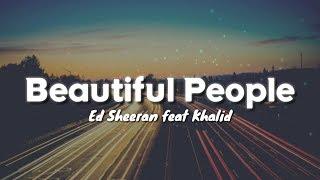 Download lagu Ed Sheeran feat Khalid Beautiful People