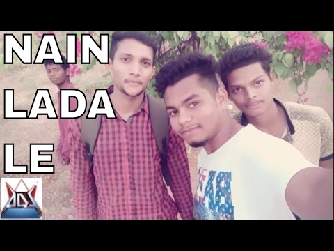NAIN LADA LE | FT & CHOREOGRAPHED BY ADS CREW
