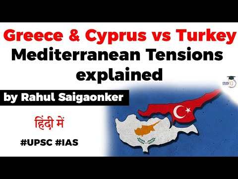 Turkey vs Greece and Cyprus - Rising tensions in Eastern Mediterranean Sea explained #UPSC #IAS