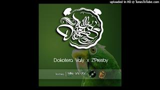 Free - Dokotera Valy X Z'Presby (2017)