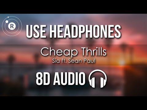Sia - Cheap Thrills 8D