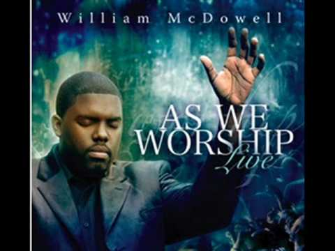 Show me your face - William McDowell