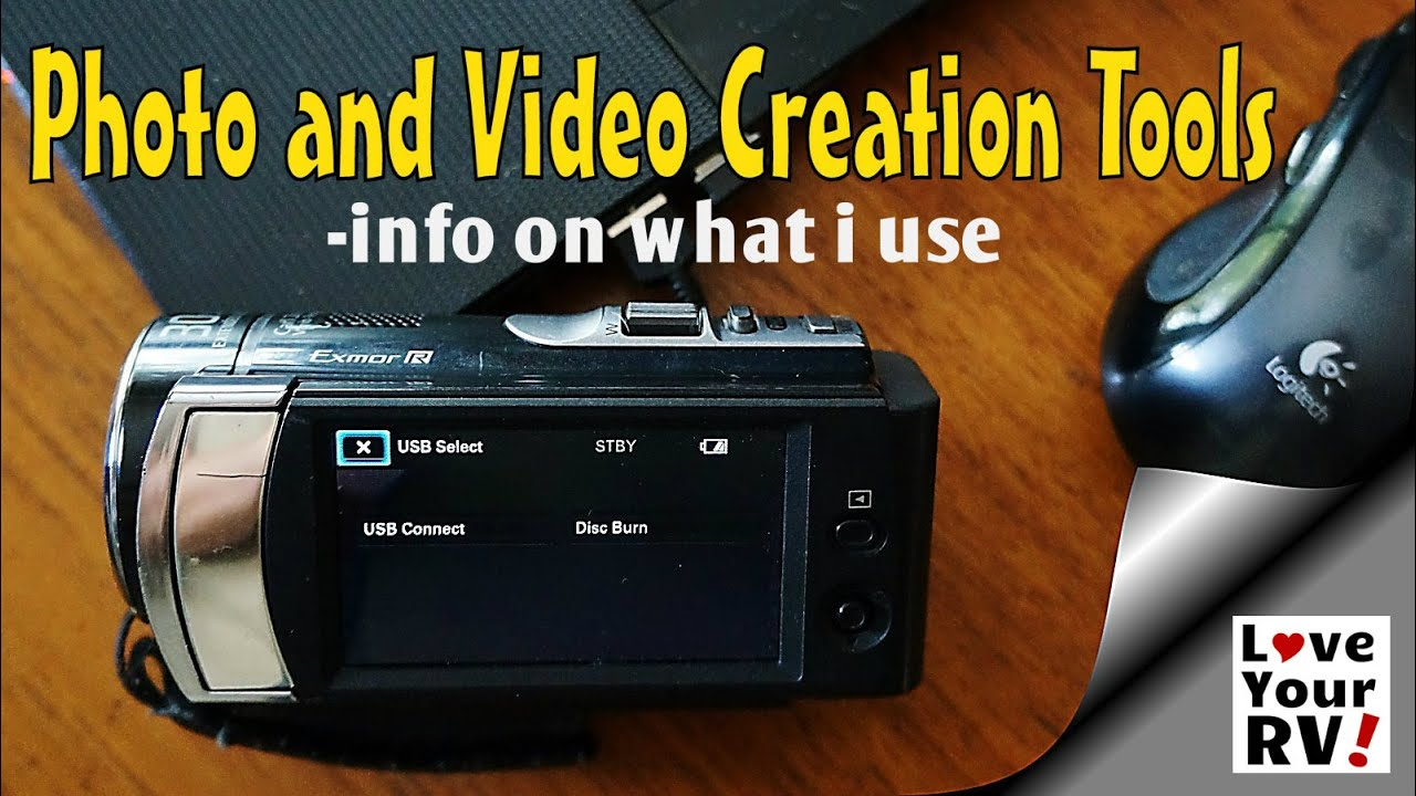 Love Your Rv Photo And Video Creation Tools Youtube