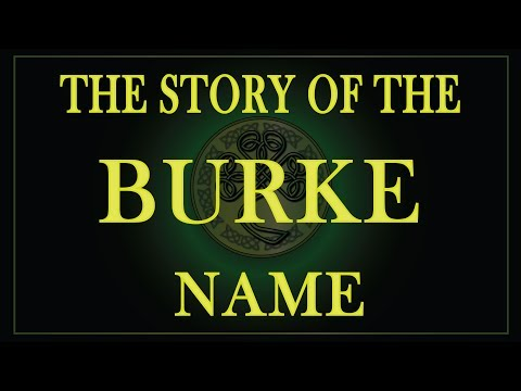 The Story Of The Name Burke, Bourke And De Burgh