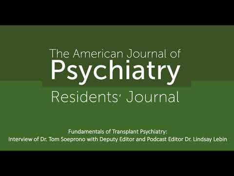 Fundamentals Of Transplant Psychiatry: Interview With Dr. Tom Soeprono