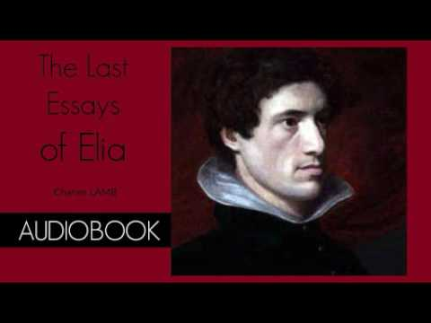 The Last Essays of Elia by Charles Lamb - Audiobook ( Part 1/2 )