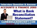 What Is Bank Reconciliation Statement? - Accounting & Finance Job Interview Question & Answer
