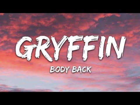 Gryffin - Body Back (Lyrics) ft. Maia Wright