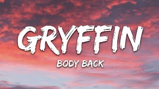 Gambar cover Gryffin - Body Back (Lyrics) ft. Maia Wright