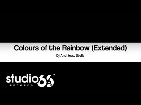 Dj Andi feat. Stella - Colours of the Rainbow (Extended)